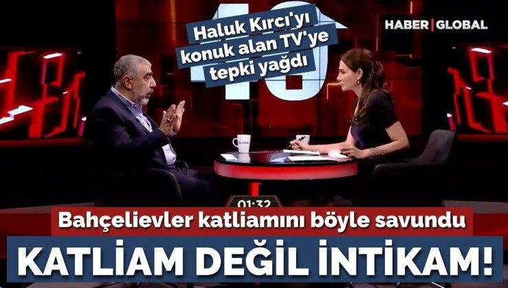 Haluk Kırcı, Bahçelievler katliamını böyle savundu: Katliam değil intikam!