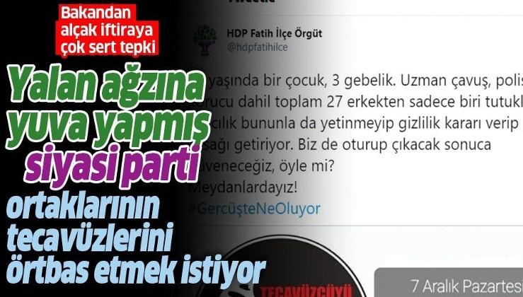 İçişleri Bakanı Süleyman Soylu'dan Gercüş yalanı için HDP'ye sert tepki: İttifak ortaklarının malum durumunu örtbas etmeye çalışıyorlar