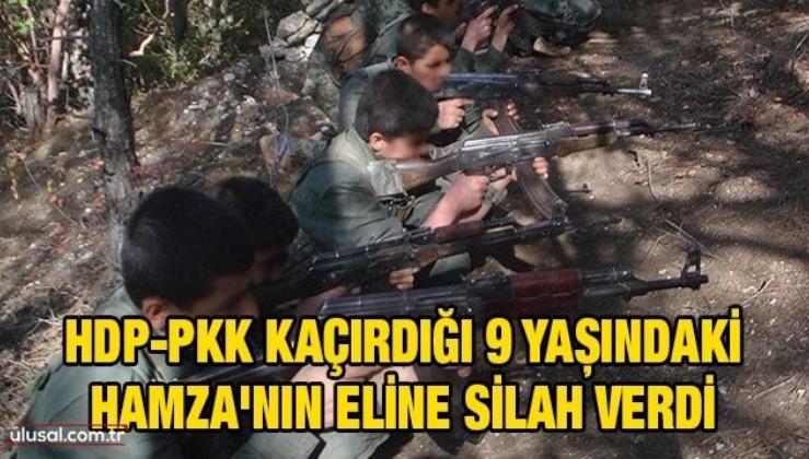 PKK'nın hedefindeki çocuklar: HDP-PKK kaçırdığı 9 yaşındaki Hamza'nın eline silah verdi