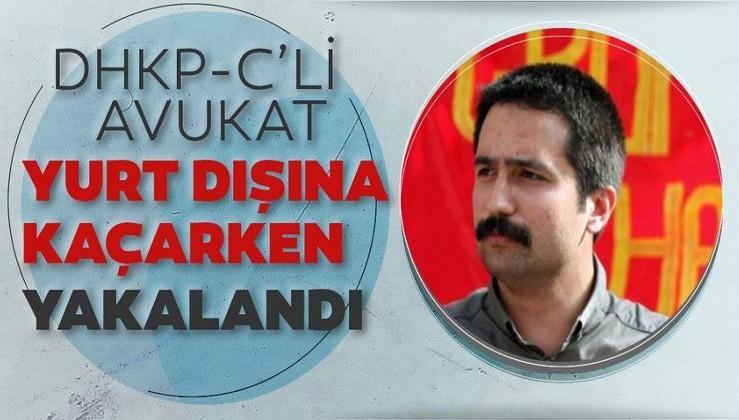 Son dakika: DHKP-C'li avukat Aytaç Ünsal yurt dışına kaçarken yakalandı