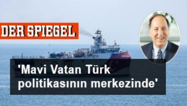 Der Spiegel: 'Mavi Vatan' Türk politikasının merkezinde