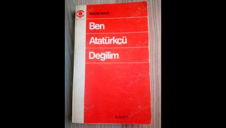 'Ben Atatürkçü Değilim'