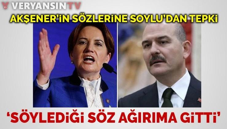Süleyman Soylu'dan Akşener'e tepki: Söylediği söz ağırıma gitti