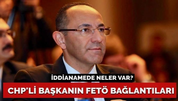 CHP'li başkanın FETÖ bağlantıları iddianameye girdi