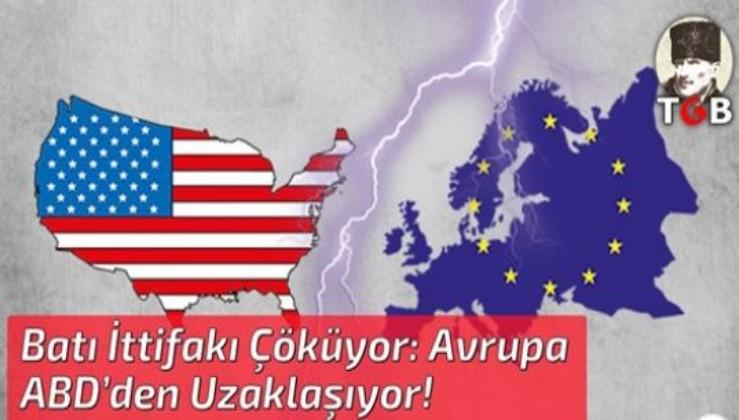 Batı İttifakı Çöküyor: Avrupa ABD'den Uzaklaşıyor!
