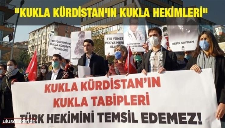 TGB'den Tabipler Birliği protestosu: ''Kukla Kürdistan'ın Kukla Hekimleri''