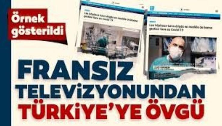 Fransız televizyonundan Türkiye'nin Koronavirüs salgınıyla mücadele başarısına övgü