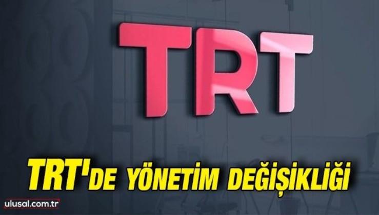 TRT'de yönetim değişikliği