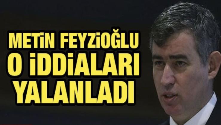 Türkiye Barolar Birliği Başkanı Metin Feyzioğlu o iddiaları yalanladı
