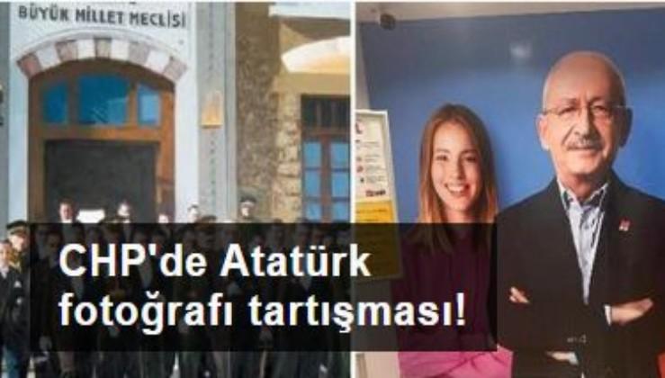 CHP'de Atatürk fotoğrafı tartışması!