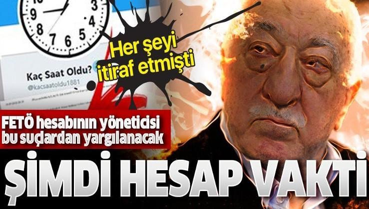 FETÖ hesabı 'Kaç Saat Oldu' yöneticisi Hüseyin Yılmaz'a dava! 'Örgüt kurma veya yönetme'den yargılanacak