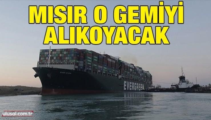 Mısır o gemiyi alıkoyacak