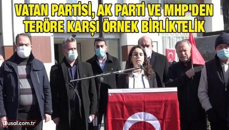 Vatan Partisi, AK Parti ve MHP'den teröre karşı örnek birliktelik