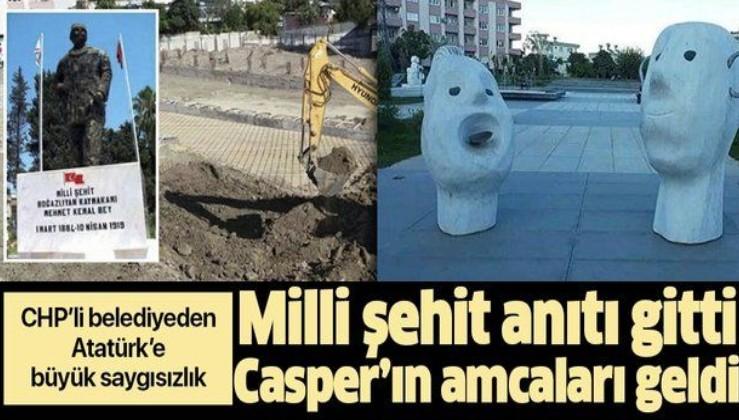 """Milli şehidin anıtı gitti """"Casper'ın amcaları"""" geldi! CHP'li belediyeden Atatürk'e büyük saygısızlık"""