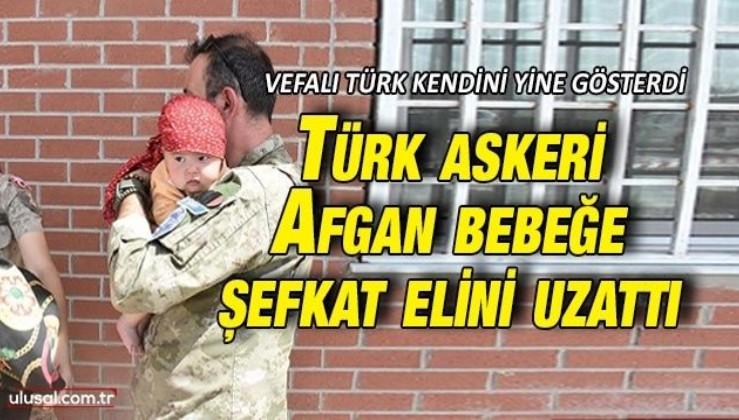 Türk askeri Kabil'de Hadiya bebeğe şefkat elini uzattı