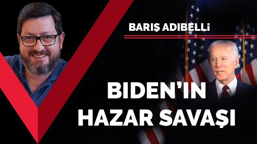 Biden'ın Hazar savaşı