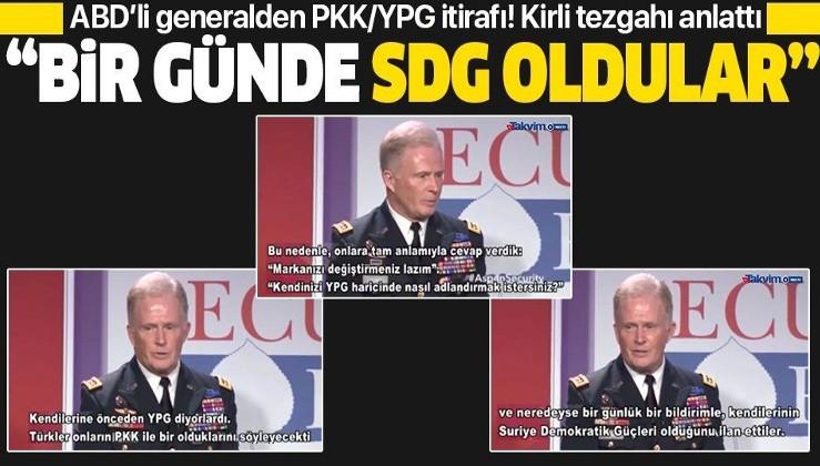 """ABD'li generalden PKK/YPG itirafı! """"Bir günde SDG oldular""""."""