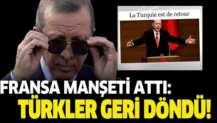 Fransa'dan Doğu Akdeniz manşeti: Türkler geri döndü