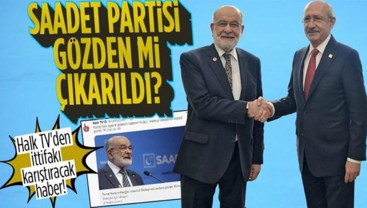 Halk TV'den CHP-Saadet Partisi ittifakını karıştıracak haber! Temel Karamollaoğlu'ndan bakın nasıl bahsettiler