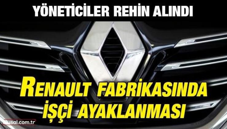 Renault fabrikasında işçi ayaklanması: Yöneticiler rehin alındı
