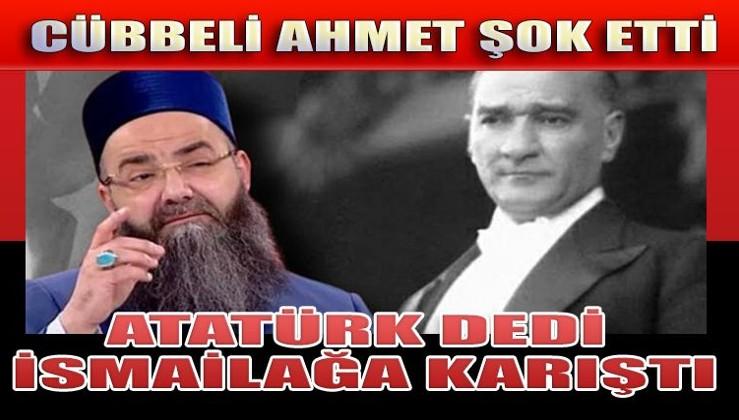 Cübbeli Ahmet'in Atatürk'le ilgili çıkışı....