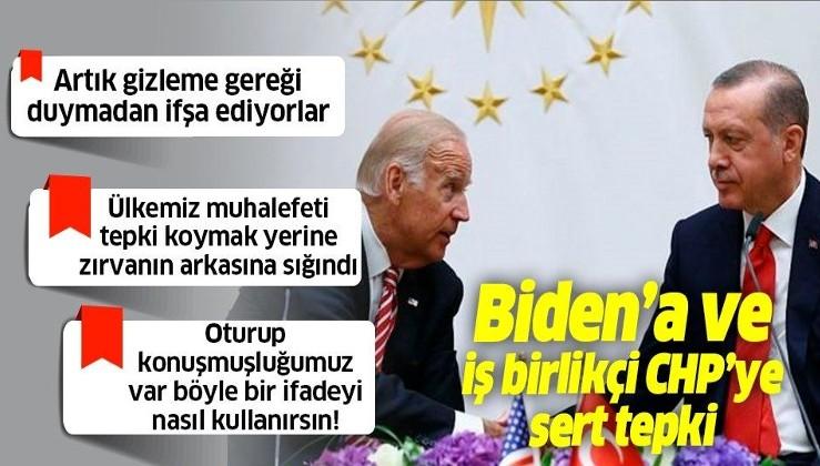 Erdoğan'dan Joe Biden'a ve iş birliği yaptığı ana muhalefete tepki: Artık gizleme gereği duymadan ifşa ediyorlar