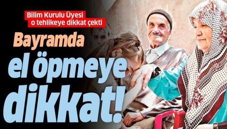 Bilim Kurulu Üyesi Prof. Dr. Yeşim Taşova'dan dikkat çeken uyarı: Bayramda el öpmeye dikkat!