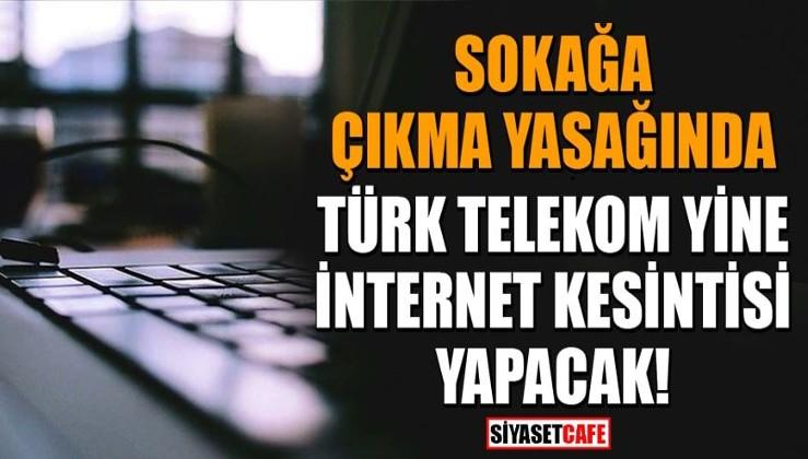 Türk Telekom internet kesintisi yapacak!