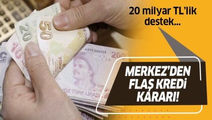 Türkiye Cumhuriyet Merkez Bankası'ndan flaş kredi kararı!
