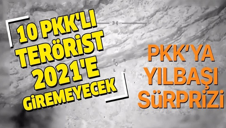 Son dakika: 10 PKK'lı terörist 2021'e giremeyecek
