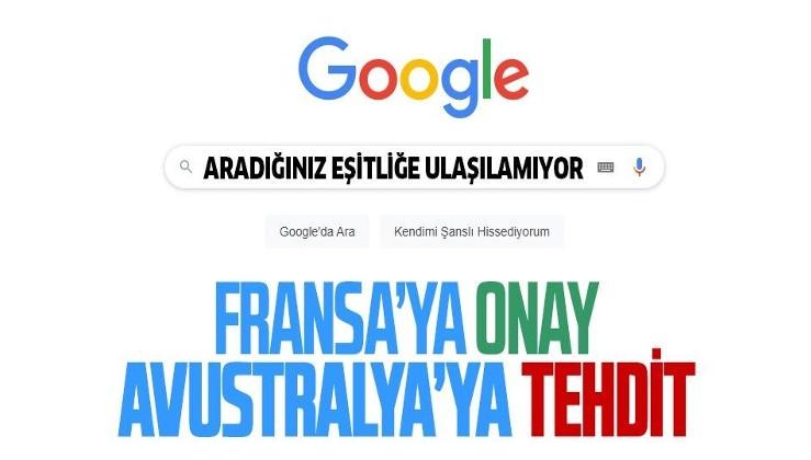 Fransız basını ile telif hakkı anlaşması imzalayan Google Avustralya'yı tehdit etti: Hizmeti durdururuz