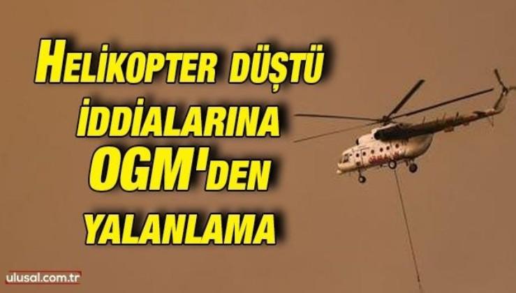 Helikopter düştü iddialarına Orman Genel Müdürlüğü'nden yalanlama