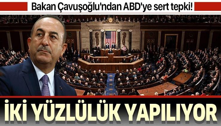 Son dakika: Bakan Çavuşoğlu'ndan ABD'ye sert tepki: Çifte standart var, iki yüzlülük yapılıyor!.