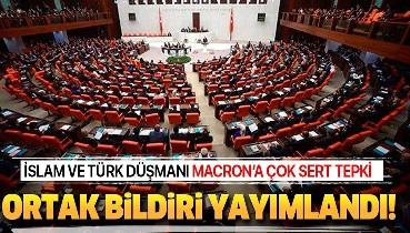 Son dakika: AK Parti, MHP, CHP ve İYİ Parti'den Türkiye ve İslam düşmanı Macron'a karşı ortak bildiri