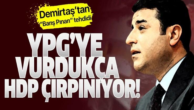 "Eski HDP Eş Genel Başkanı Selahattin Demirtaş'tan ""Barış Pınarı"" tehdidi!."