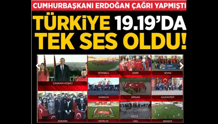 Son dakika: Cumhurbaşkanı Erdoğan çağrı yapmıştı! Türkiye 19.19'da tek ses oldu!