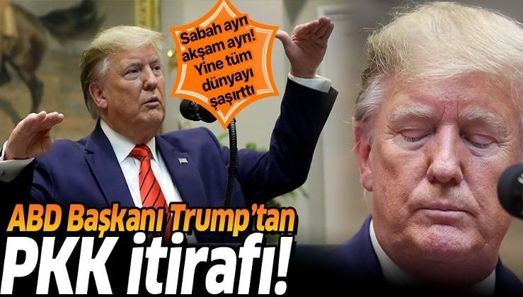 ABD Başkanı Trump'tan flaş PKK itirafı!.