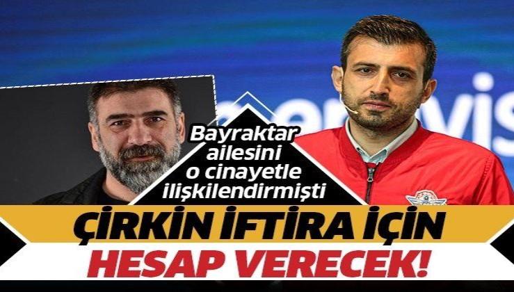 Halk TV'de Bayraktar ailesine iftiraya dava! Mustafa Hoş, o suçtan yargılanacak!
