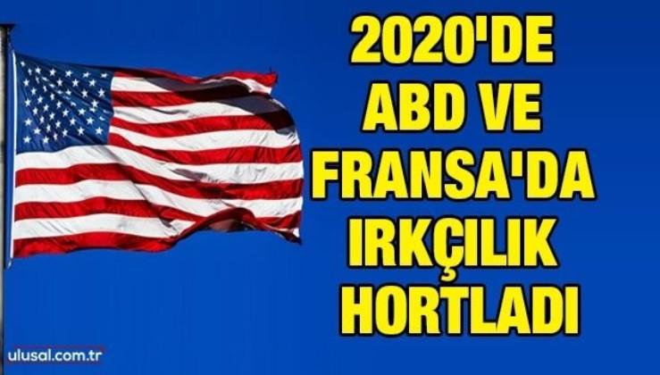 2020'de ABD ve Fransa'da ırkçılık hortladı