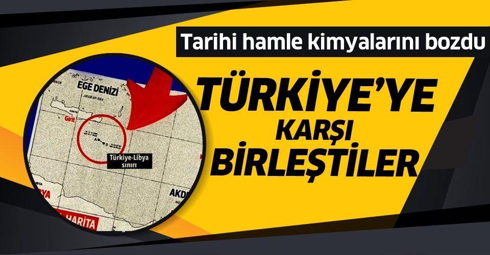 Türkiye'ye karşı küresel ittifak! Libya mutabakatı kimyalarını bozdu!.