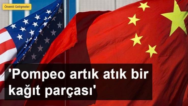 Çin'den ABD'ye Sinciang yanıtı: Pompeo artık atık bir kağıt parçası