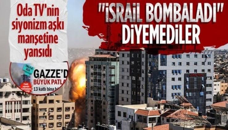 """Odatv'den skandal manşet: İsrail'in bombaladığı binayı """"13 katlı bina çöktü"""" başlığıyla verdi"""