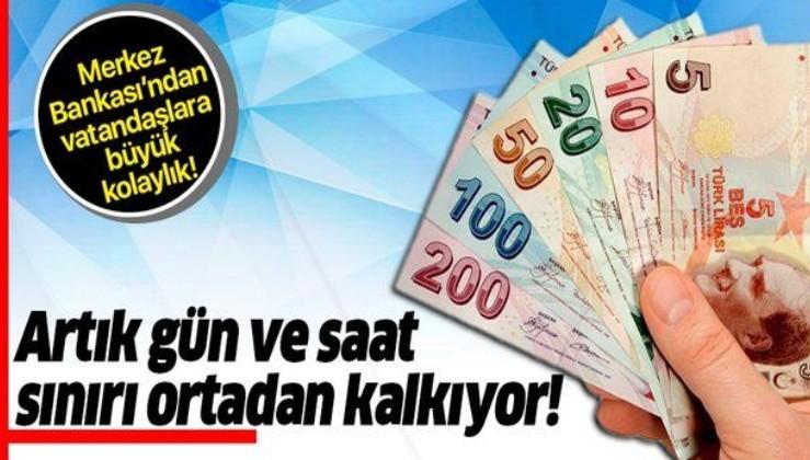 Artık saat ve gün sınırı ortadan kalkıyor! Merkez Bankası'ndan vatandaşlara 7/24 EFT kolaylığı!