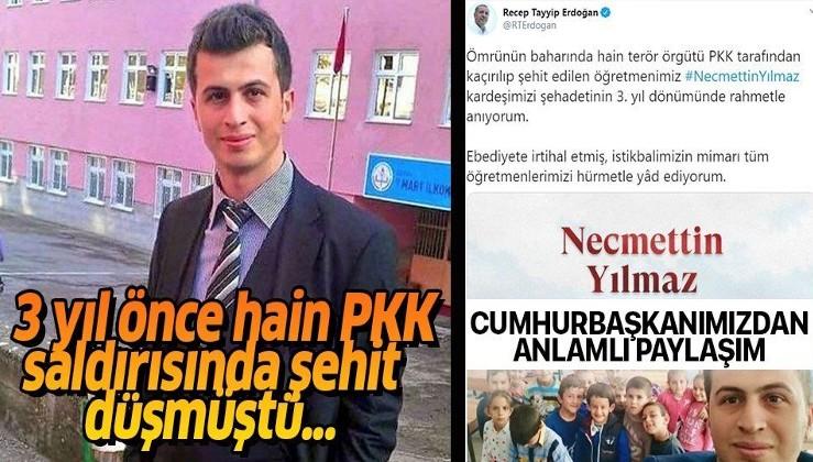 Erdoğan'dan 3 yıl önce PKK saldırısında şehit olan öğretmen Necmettin Yılmaz için anlamlı paylaşım