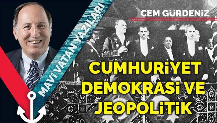 Cumhuriyet, demokrasi ve jeopolitik