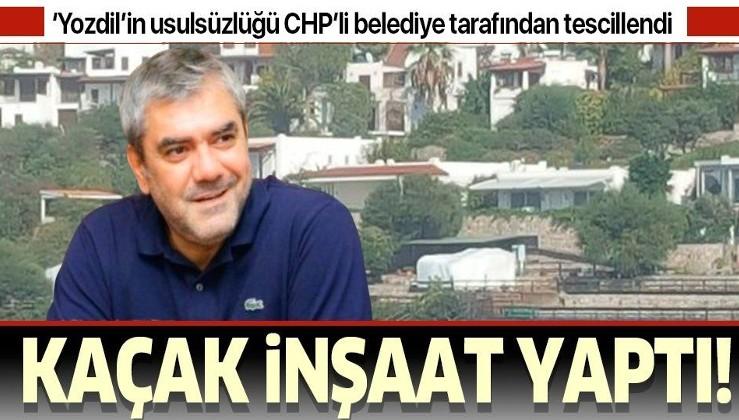 Yılmaz Özdil'in Bodrum'daki villasında kaçak inşaat çalışması yaptığı CHP'li belediye tarafından tescillendi