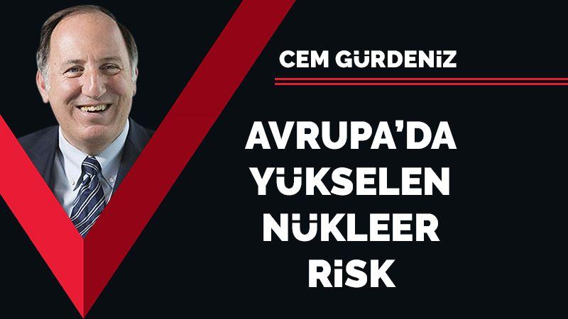 Avrupa'da yükselen nükleer risk