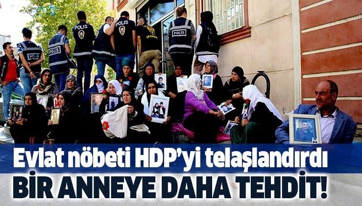 HDP'den oturma eylemindeki anneye tehdit!.