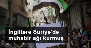 İngiltere Suriye'de hükümet karşıtı propaganda için muhabir ağı kurmuş