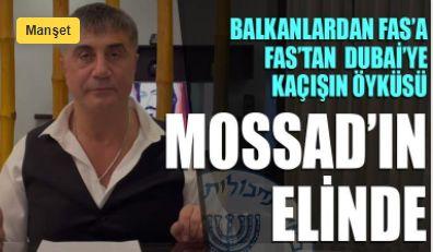 Balkanlardan Fas'a, Fas'tan Dubai'ye kaçışın öyküsü: Mossad'ın elinde
